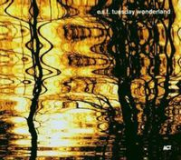 Esbjorn Svensson Trio - Tuesday Wonderland [Import]