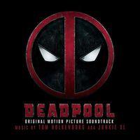 Various Artists - Deadpool (Original Soundtrack Album)