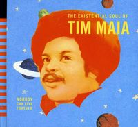 Tim Maia - Nobody Can Live Forever: Existential