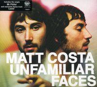 Matt Costa - Unfamiliar Faces