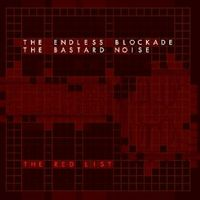 Bastard Noise - The Red List
