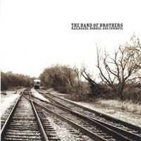 Band Of Brothers - Railroads Hoboes & Cowboys