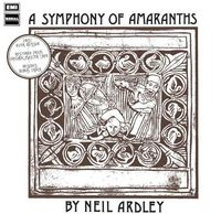 Neil Ardley - Symphony Of Amaranths [Import]