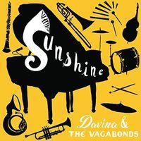 Davina & The Vagabonds - Sunshine [LP]