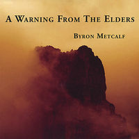 Byron Metcalf - Warning From The Elders