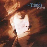 Triffids - Calenture [Import]