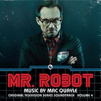 Mac Quayle - Mr. Robot Vol. 4 [Soundtrack]