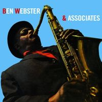 Ben Webster - Ben Webster & Associates (W/Book) (Bonus Tracks)