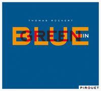 Thomas Ruckert - Blue in Green