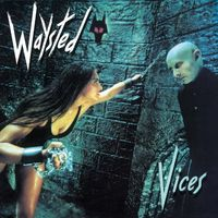 Waysted - Vices [Import]