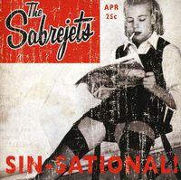 Sabrejets - Sin-Sational