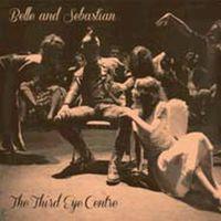 Belle And Sebastian - Third Eye Centre [Vinyl]