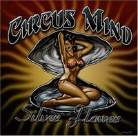 Circus Mind - Silver Flower