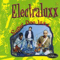 Electraluxx - Super Dee-Luxx