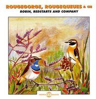 Sounds Of Nature - Robin: Redstarts & Company