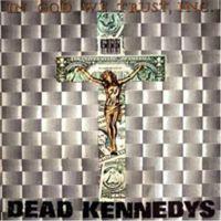 Dead Kennedys - In God We Trust [Import]