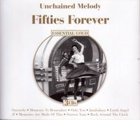 Unchained Melody - Fifties Forever