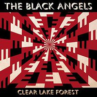 The Black Angels - Clear Lake Forest EP [Limited Edition Vinyl]