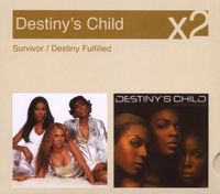Destiny's Child - Survivor / Destiny Fulfilled (Slip)