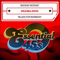 Wild Bill Davis - Boogie Woogie / Blues for Barbara