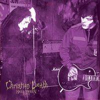 Christian Death - Halloween 1981