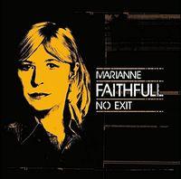 Marianne Faithfull - No Exit (Uk)