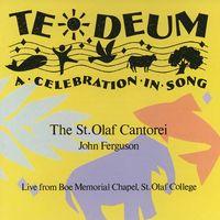 St. Olaf Choir - Te Deum