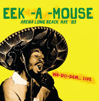 Eek-A-Mouse - Arena Long Beach May '83