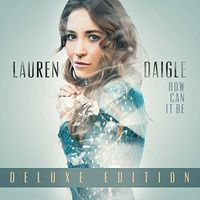 Lauren Daigle - How Can It Be [Deluxe]