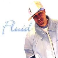 Fluid - Fluid *