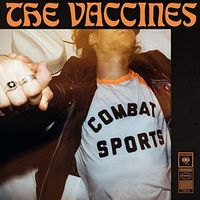 The Vaccines - Combat Sports [Import]
