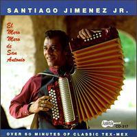 Santiago Jimenez, Jr. - El Mero Mero de San Antonio