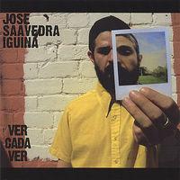 Jose Iguina Saavedra - Ver Cada Ver