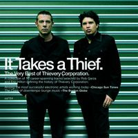 Thievery Corporation - It Takes A Thief.