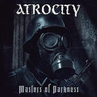 Atrocity - Masters Of Darkness