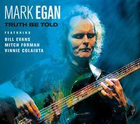 Mark Egan - Truth Be Told
