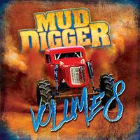 Mud Digger - Mud Digger 8