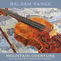 Balsam Range - Mountain Overture With Atlanta Pops Orch