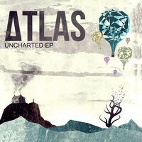 Atlas - Uncharted EP
