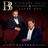 Michael Ball & Alfie Boe - Together