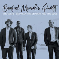 Branford Marsalis Quartet - Secret Between the Shadow and the Soul