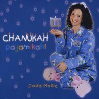 Doda Mollie - Chanukah Pajamikah!