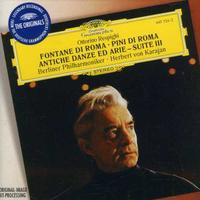 Berliner Philharmoniker - Fontane Di Roma / Pini Di Roma / Quintettino