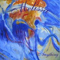 Melissa - Anything