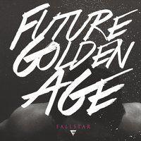 Fallstar - Future Golden Age