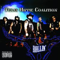 Texas Hippie Coalition - Rollin'