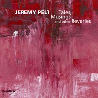 Jeremy Pelt - Tales Musing & Other Reveries