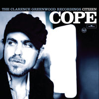 Citizen Cope - Clarence Greenwood Recordings