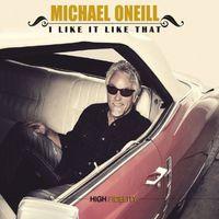Michael O'Neill - I Like It Like That