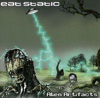 Eat Static - Alien Artifacts [Import]
